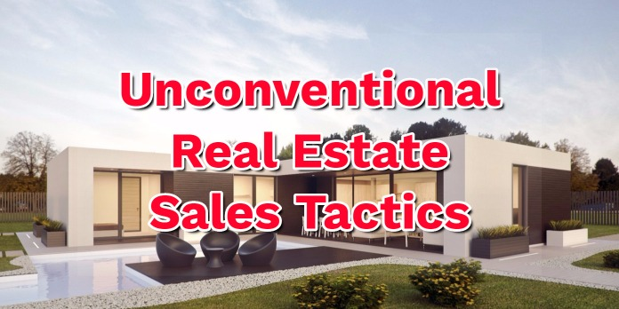 Unconventional Real Estate Selling Tactics You Can Use in Miami, Broward, or Palm Beach